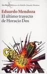 ultimo_trayecto_de_horacio_dos